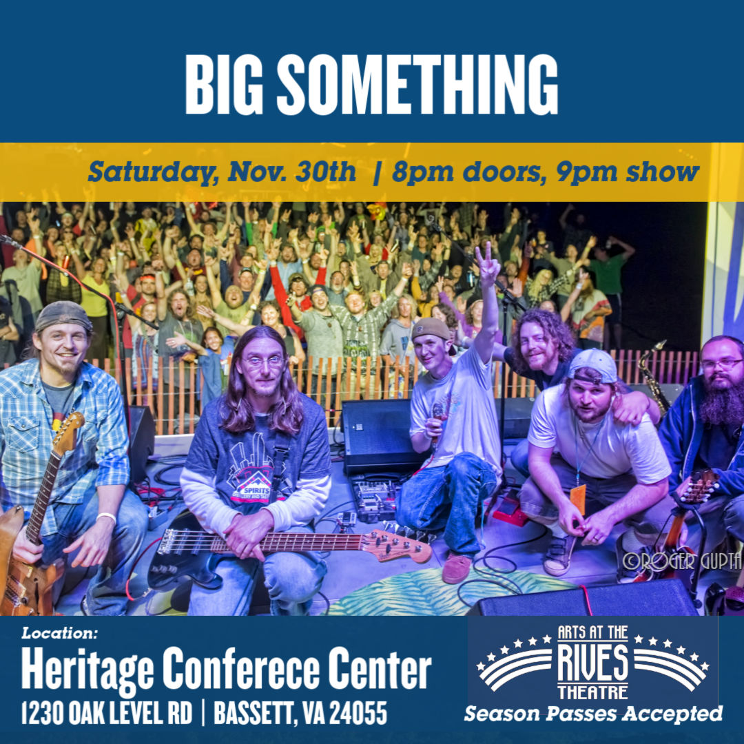 Photo of BIG Something -11/30- Rives on the Road